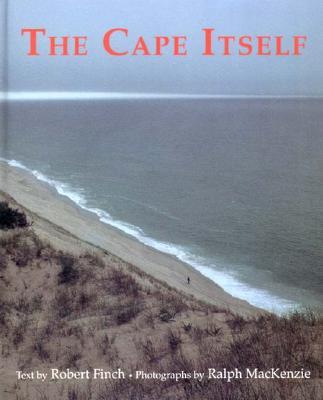 The Cape Itself - Finch, Robert, and MacKenzie, Ralph