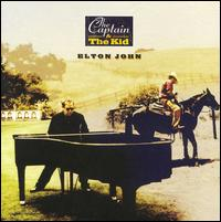 The Captain & the Kid  - Elton John