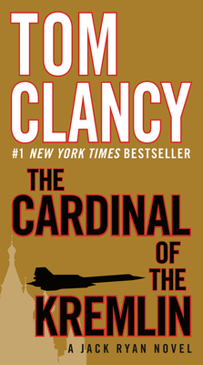 The Cardinal of the Kremlin - Clancy, Tom