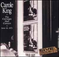 The Carnegie Hall Concert: June 18, 1971 - Carole King