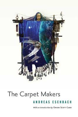 The Carpet Makers - Eschbach, Andreas