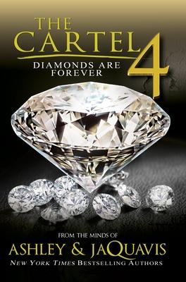 The Cartel 4: Diamonds Are Forever - Ashley & Jaquavis