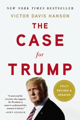 The Case for Trump - Hanson, Victor Davis