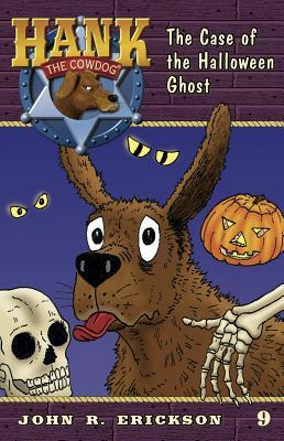 The Case of the Halloween Ghost - Erickson, John R