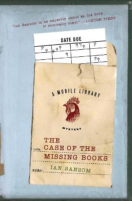 The Case of the Missing Books - Sansom, Ian