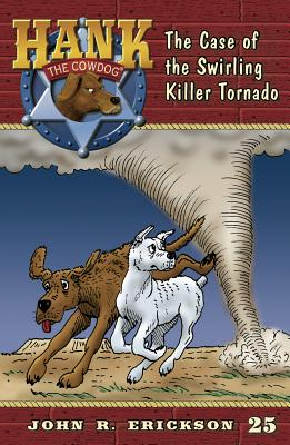 The Case of the Swirling Killer Tornado - Erickson, John R
