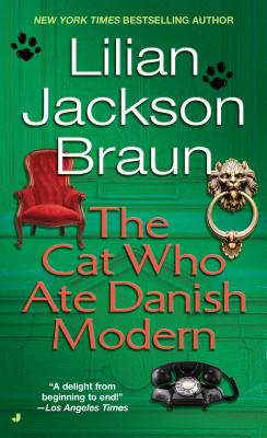 The Cat Who Ate Danish Modern - Braun, Lilian Jackson