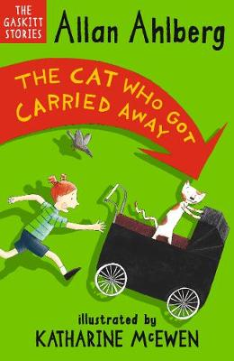 The Cat Who Got Carried Away - Ahlberg, Allan