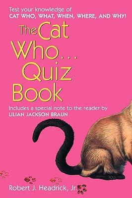 The Cat Who... Quizbook - Headrick, Robert J