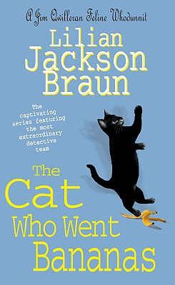 The Cat Who Went Bananas - Braun, Lilian Jackson
