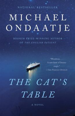 The Cat's Table - Ondaatje, Michael