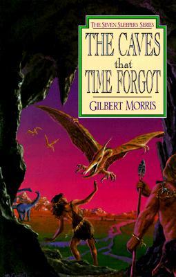 The Caves That Time Forgot - Morris, Gilbert