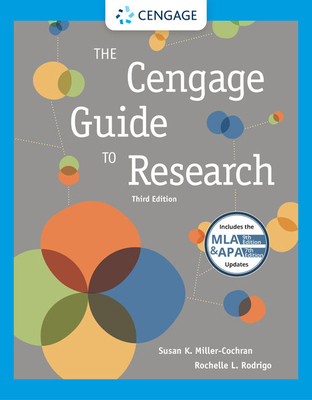 The Cengage Guide to Research, 2016 MLA Update - Miller-Cochran, Susan K, and Rodrigo, Rochelle L