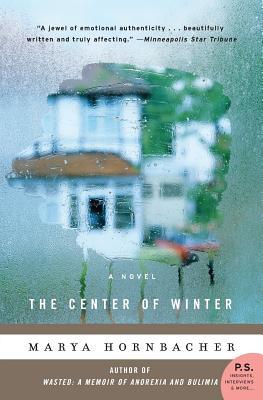 The Center of Winter - Hornbacher, Marya