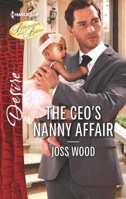 The Ceo's Nanny Affair - Wood, Joss