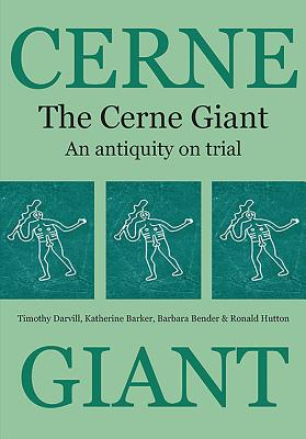 The Cerne Giant - Barker, Katherine, and Bender, Barbara, and Darvill, Timothy C