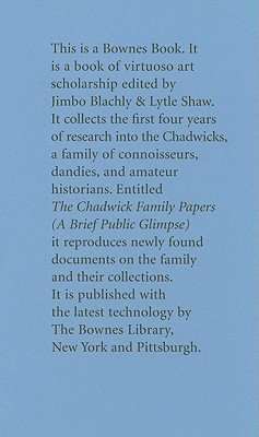 The Chadwick Family Papers: A Brief Public Glimpse - Blachly, Jimbo