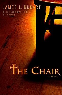 The Chair - Rubart, James L