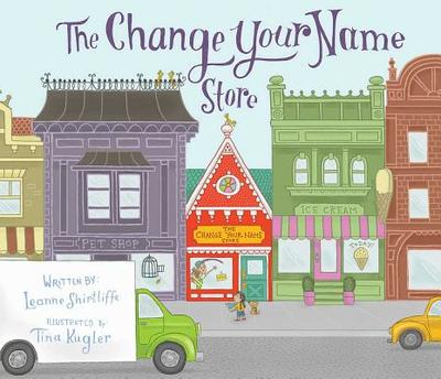 The Change Your Name Store - Shirtliffe, Leanne