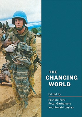 The Changing World - Fara, Patricia (Editor), and Gathercole, Peter (Editor), and Laskey, Ronald (Editor)
