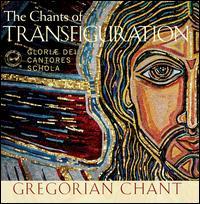 The Chants of Transfiguration - David Chalmers (organ); James Jordan (organ); Gloriae Dei Cantores (choir, chorus); Mary Berry (conductor)