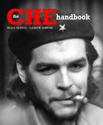 The Che Handbook - Jenkins, Gareth, Mr., and Barrio, Hilda