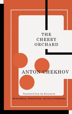 The Cherry Orchard - Chekhov, Anton Pavlovich
