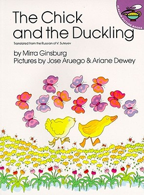 The Chick and the Duckling - Ginsburg, Mirra, and Russian of V Esuteyev, The (Translated by)