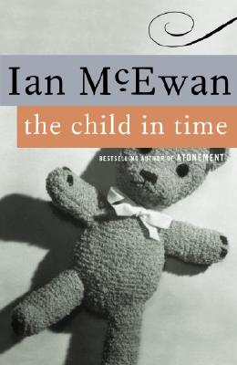 The Child in Time - McEwan, Ian