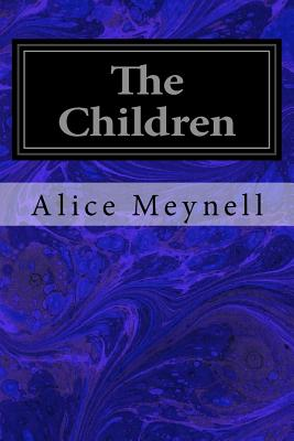The Children - Meynell, Alice