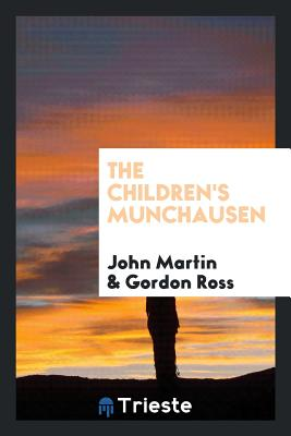The Children's Munchausen - Martin, John