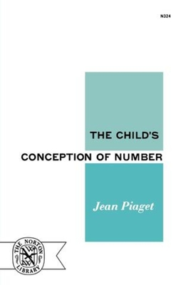 The Child's Conception of Number - Piaget, Jean