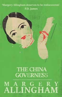 The China Governess - Allingham, Margery