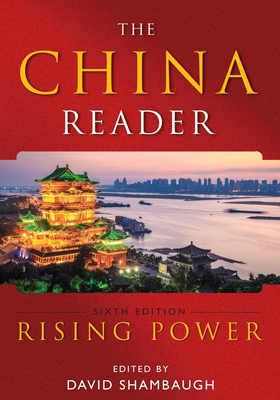The China Reader: Rising Power - Shambaugh, David L (Editor)