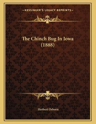 The Chinch Bug in Iowa (1888) - Osborn, Herbert