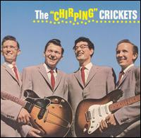 "The ""Chirping"" Crickets [Expanded] - Buddy Holly & the Crickets"