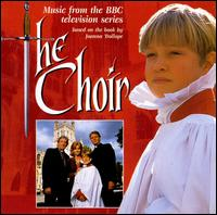 The Choir [Original TV Soundtrack] - Original TV Soundtrack