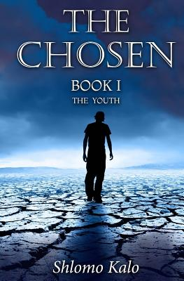The Chosen Book I: The Youth - Kalo, Shlomo, and Simpson, Philip, PhD (Translated by)