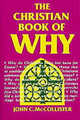 The Christian Book of Why - McCollister, John C, PH.D.
