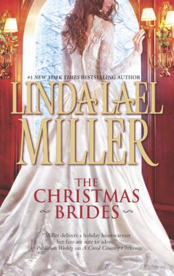 The Christmas Brides - Miller, Linda Lael