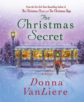 The Christmas Secret - Vanliere, Donna