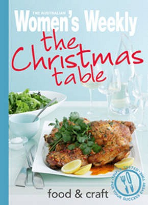 The Christmas Table - The Australian Women's Weekly