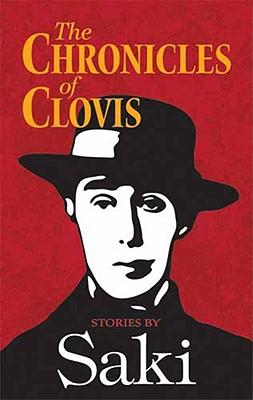 The Chronicles of Clovis: Stories by Saki - Saki