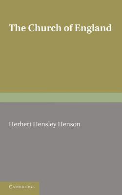 The Church of England - Henson, Herbert Hensley