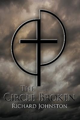 The Circle Broken - Richard Johnston, Johnston