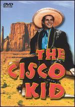 The Cisco Kid, Disc 1