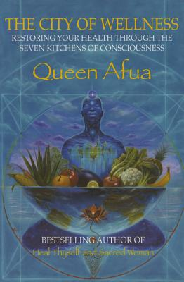 The City of Wellness - Afua, Queen
