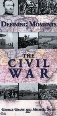 The Civil War - Swift, Michael, and Grant, George