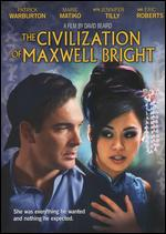 The Civilization of Maxwell Bright - David Beaird; Steven J. Wolfe