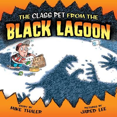 The Class Pet from the Black Lagoon - Thaler, Mike